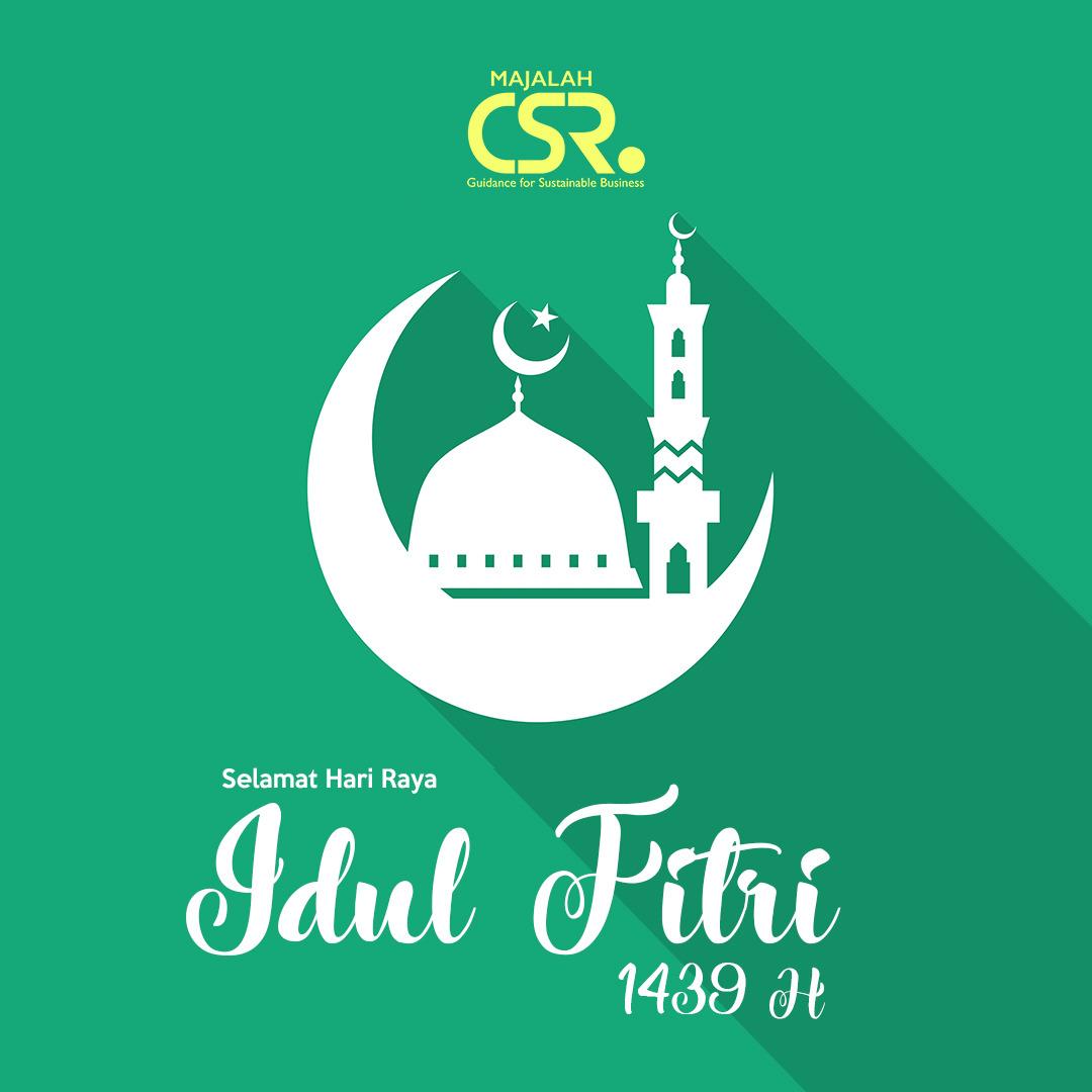 Selamat Hari Raya Idul Fitri: Selamat Hari Raya Idul Fitri 1439 H
